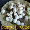dessert burrito - Campfire Dessert Treat