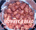 Monkey Bread - Campfire Breakfast and Desert Treat