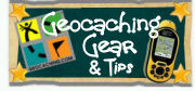 Geocaching gear and tips