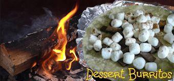 Campfire Dessert Burrito