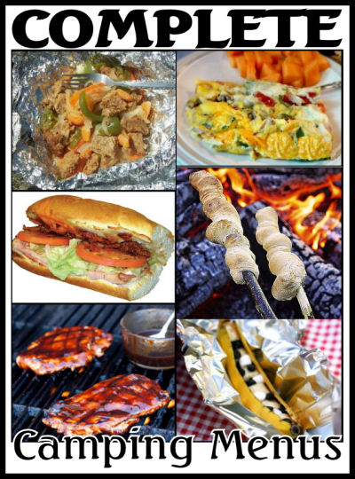 Complete Camping Menus Camping Food Ideas And Camp Food Recipes Ideas