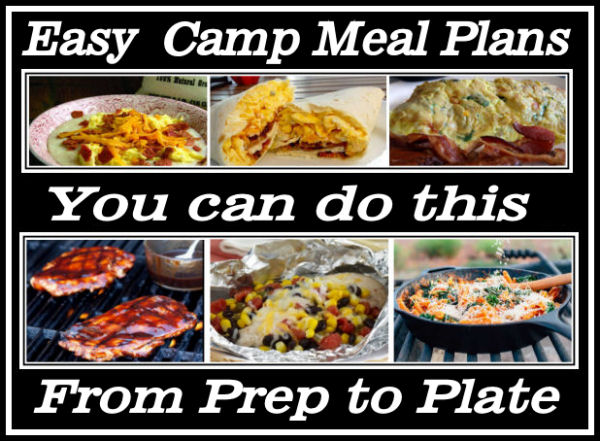 Easy Camp Meals Planning Your Camping Menu